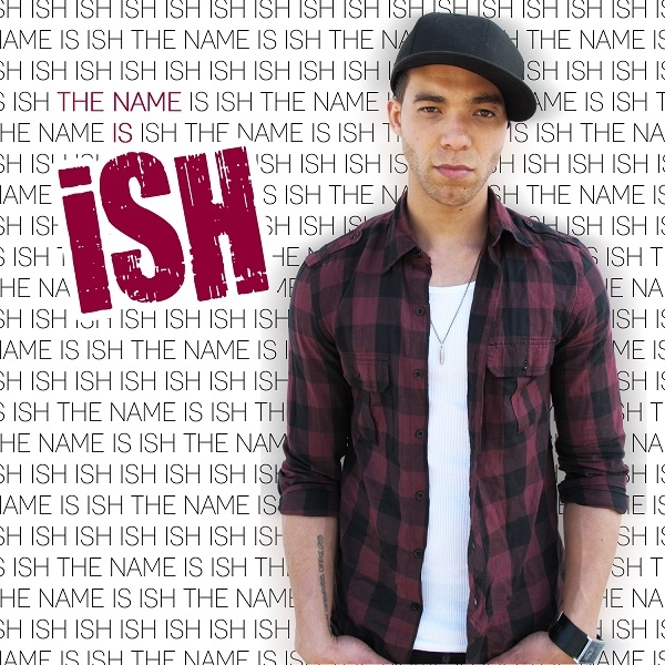 ISH COVER New! iSH   *The Name Is iSH* (Free LP)