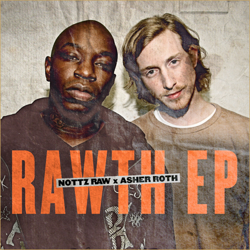 20101217 RAWTH1 Asher Roth x Nottz Raw   Rawth (Free EP)