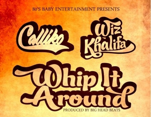 Calliko Ft. Wiz Khalifa – Whip It