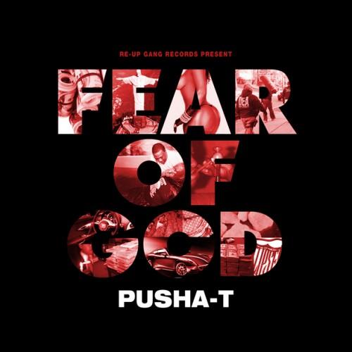 Pusha T Fear of God