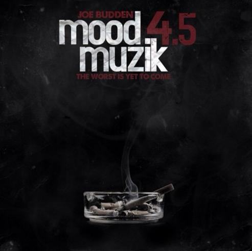 MoodMuzik4.5 New! Joe Budden   Spring Training