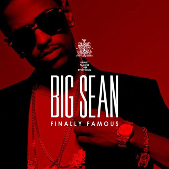 big sean finally famous the album. Big Sean � Finally Famous