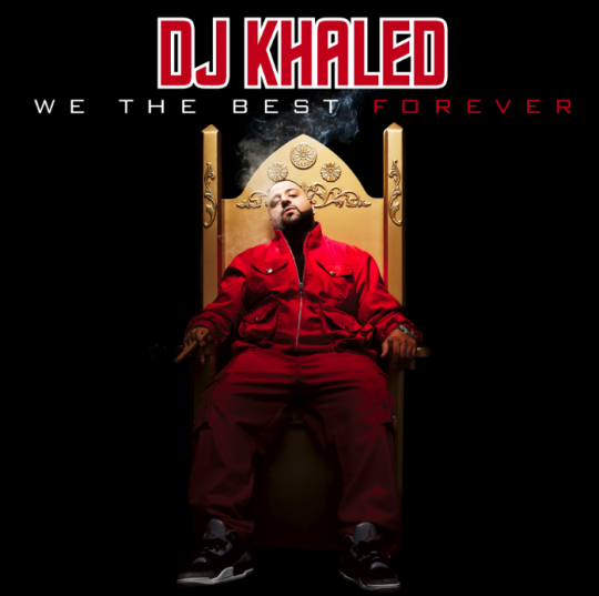 djkhaled wethebestforever adwiin New! DJ Khaled Ft. Mary J. Blige, Jadakiss & Fabolous   It Aint Over Till Its Over
