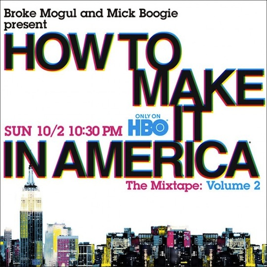 HTMIIA Mixtape Vol 2 Broke Mogul & Mick Boogie Present: How To Make It in America Mixtape Vol. 2