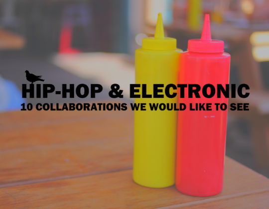 lead3 When Hip Hop Meets Electronic: 10 Collaborations We Would Like To See