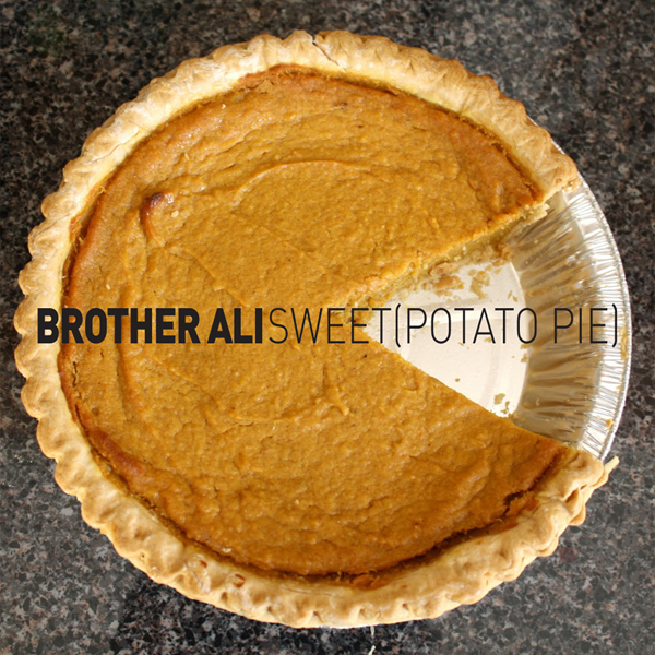 AliSweet Brother Ali   Sweet Potato Pie