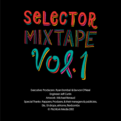 0f339c01 400x400 Download Pitchforks Selector Mixtape Vol. 1