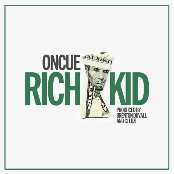 oncue rich kid OnCue   Rich Kid