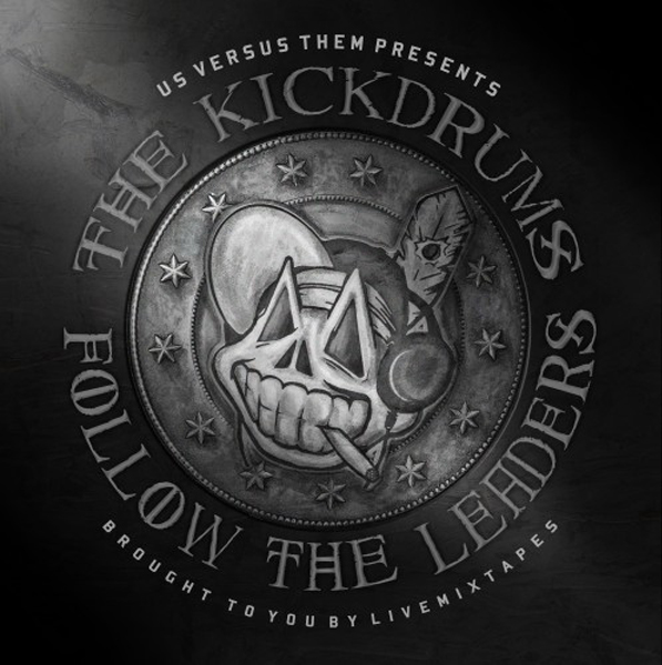 cover Mixtape: The Kickdrums   Follow The Leaders