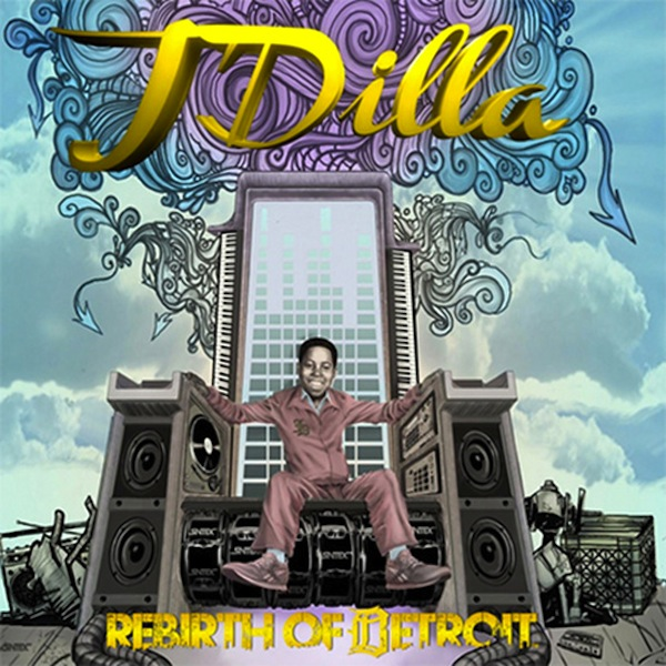 j dilla rebirth of detroit1 Album Stream: J Dilla   Rebirth of Detroit