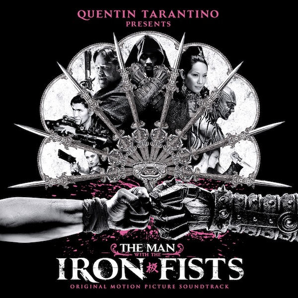 Iron Fists Soundtrack Stream The Man With The Iron Fists Soundtrack In Full