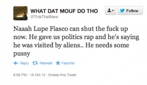Screen shot 2012 10 16 at 7.00.41 PM 300x174 25 Hilarious Tweets About Lupe Fiascos Alien Encounter