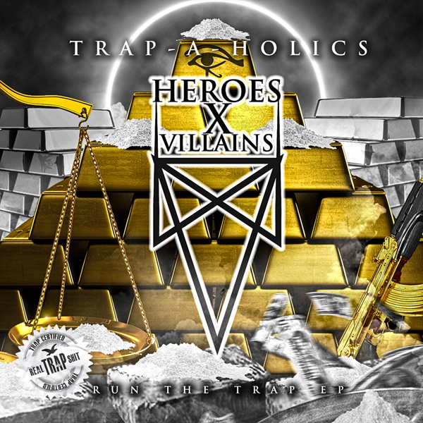 RUNTHETRAP EP: Heroes X Villains   Run The Trap