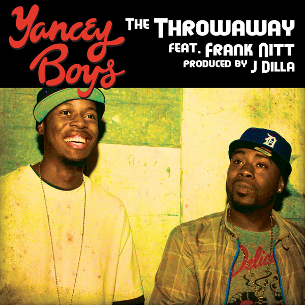 YANCEY FRANK NITT THROAWAY Yancey Boys ft. Frank Nitt   The Throwaway