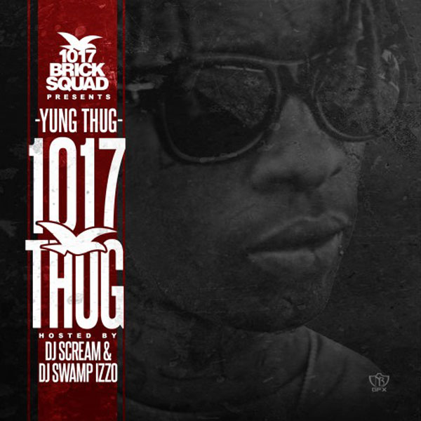 cover1 Mixtape: Young Thug   1017 Thug