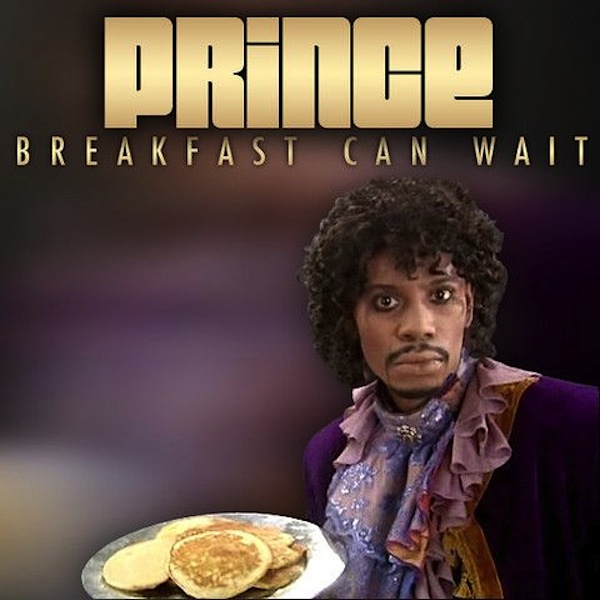 Prince - Breakfast Can Wait