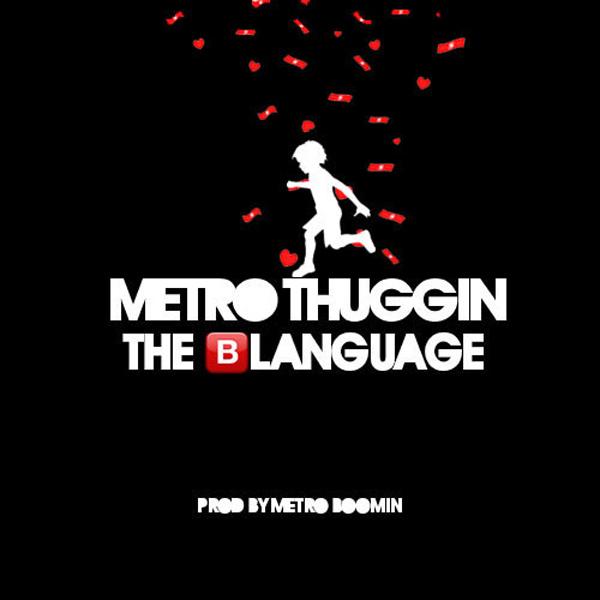 metrothuggin